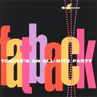 The Fatback Band - Tonite's An All-Nite Party
