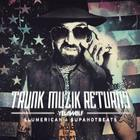 Yelawolf - Trunk Muzik Returns