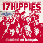 17 Hippies - Chantent En Français
