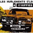 Hardcore Trobadors (With Les Hurlements D'leo)