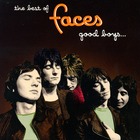 Faces - The Best Of Faces Good Boys