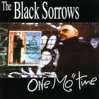 The Black Sorrows - One Mo' Time