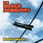 The Black Sorrows - Radio Waves CD3