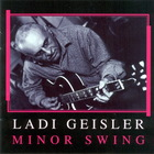 Ladi Geisler - Minor Swing