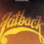The Fatback Band - On The Floor With Fatback (Vinyl)