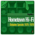 Hometown Hi-Fi: Dubplate Specials 1975-1979