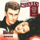 Mijares - Maria Bonita