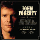 John Fogerty - The Rock & Roll All Stars: Live Broadcasts 1985-1986