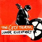 The Go! Team - Junior Kickstart (EP)