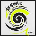 tobyMac - Eye'm All Mixed Up: Remixes