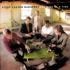 Steep Canyon Rangers - One Dime At A Time