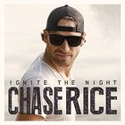 Chase Rice - Ignite The Night (Party Edition)