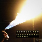 Flosstradamus - Soundclash (EP)