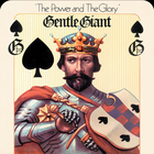 Gentle Giant - The Power And The Glory (Deluxe Edition) CD3