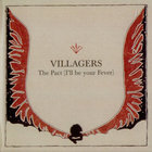 Villagers - The Pact (I'll Be Your Fever) (EP)