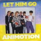 Animotion - Let Him Go (VLS)