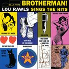 Brotherman! (Lou Rawls Sings The Hits)
