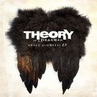 Theory Of A Deadman - Angel Acoustic (EP)