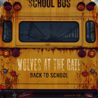 Wolves At The Gate - Back To School (EP)