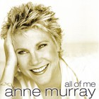 Anne Murray - All Of Me CD1