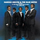 Harold Melvin & The Blue Notes - Harold Melvin & The Blue Notes (Remastered 2004)