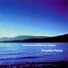 Forgotten Places (With Robert Scott Thompson)