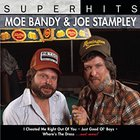 Joe Stampley - Super Hits (With Moe Bandy)