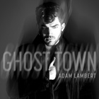 Adam Lambert - Ghost Town (CDS)