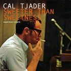 Cal Tjader - Sweeter Than Sweetness - Summer Passion