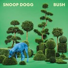 Snoop Dogg - Bush (EP)