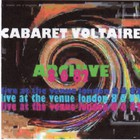 Cabaret Voltaire - Archive (Live At The Venue, London 8Th June 1982)