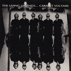 Cabaret Voltaire - The Living Legends...
