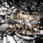 Jill Scott - Fool's Gold (CDS)