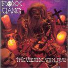 Roxx Gang - The Voodoo You Love