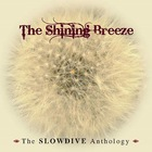 Slowdive - The Shining Breeze - The Slowdive Anthology CD2