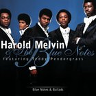 Harold Melvin & The Blue Notes - Blue Notes & Ballads