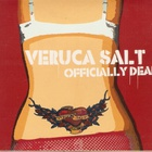 Veruca Salt - Officially Dead
