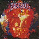 Anvil - Anthology Of Anvil