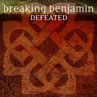 Breaking Benjamin - Defeated (CDS)