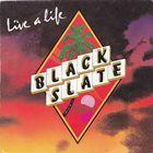 Black Slate - Live A Life (Vinyl) (EP)