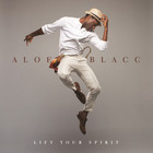 Aloe Blacc - Lift Your Spirit (Us Version)
