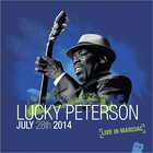 Lucky Peterson - July 28Th 2014: Live In Marciac