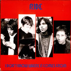 Ride - I Don't Know Where It Comes From CD1