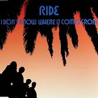 Ride - I Don't Know Where It Comes From CD2