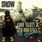 Snow Tha Product - Good Nights & Bad Mornings 2 - The Hangover