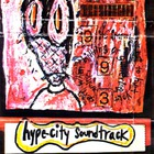 Hype City Soundtrack