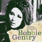 Bobbie Gentry - Chickasaw County Child