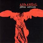 John Wetton - Arkangel (Reissued 2007)