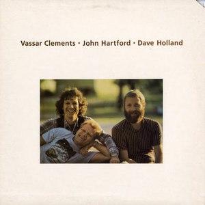 Clements, Hartford, Holland (With Vassar Clements & Dave Holland) (Vinyl)