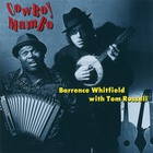 Tom Russell - Cowboy Mambo (With Barrence Whitfield)